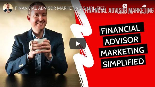 financial advisor marketing simplified